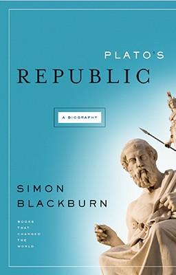 Plato's Republic By Blackburn, Simon