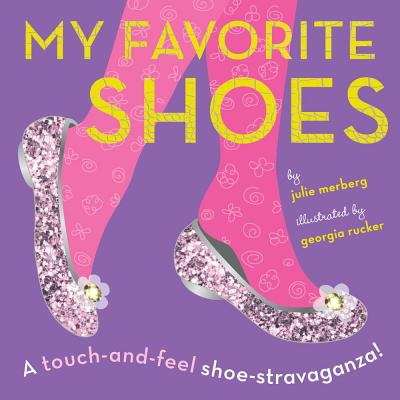 My Favorite Shoes By Merberg, Julie/ Rucker, Georgia (ILT)